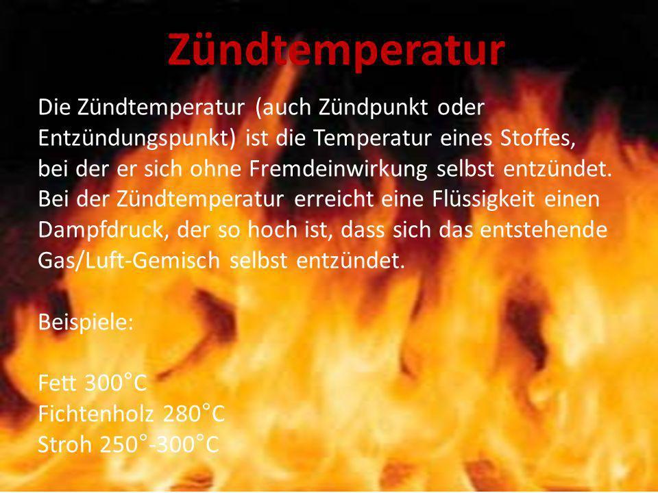 Zündtemperatur Zündtemperatur.