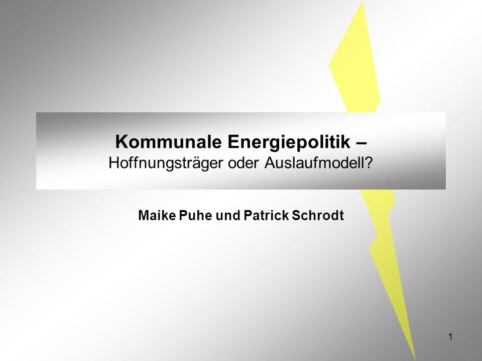 Kommunale Energiepolitik – Hoffnungsträger oder Auslaufmodell