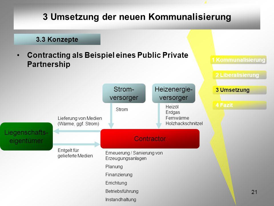 3 Umsetzung der neuen Kommunalisierung