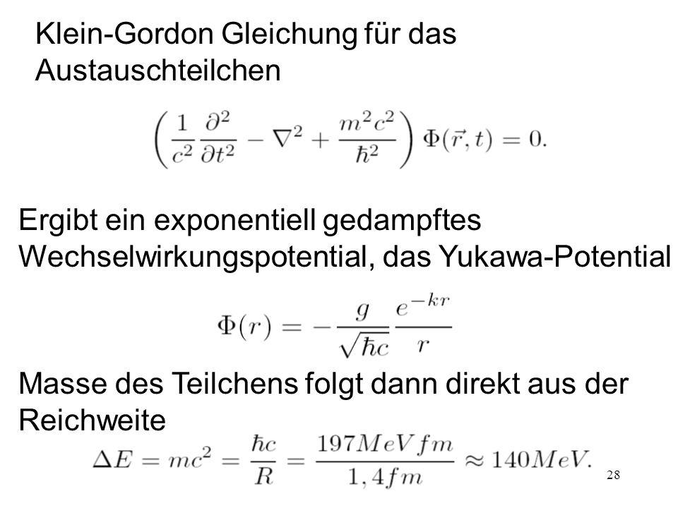 Klein-Gordon Gleichung für das Austauschteilchen