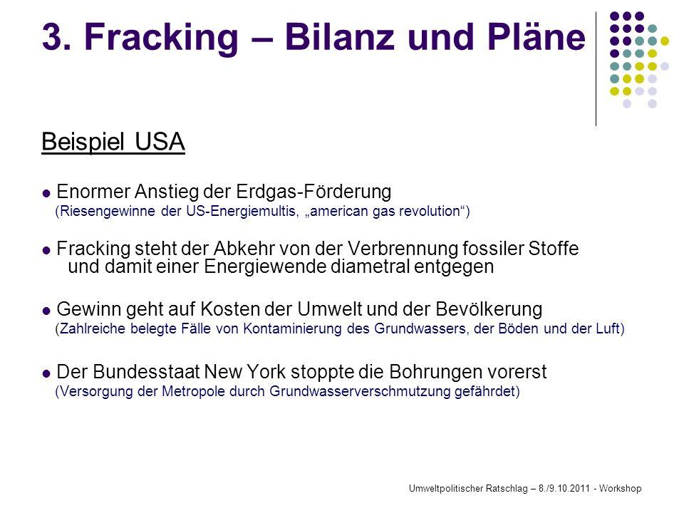3. Fracking – Bilanz und Pläne