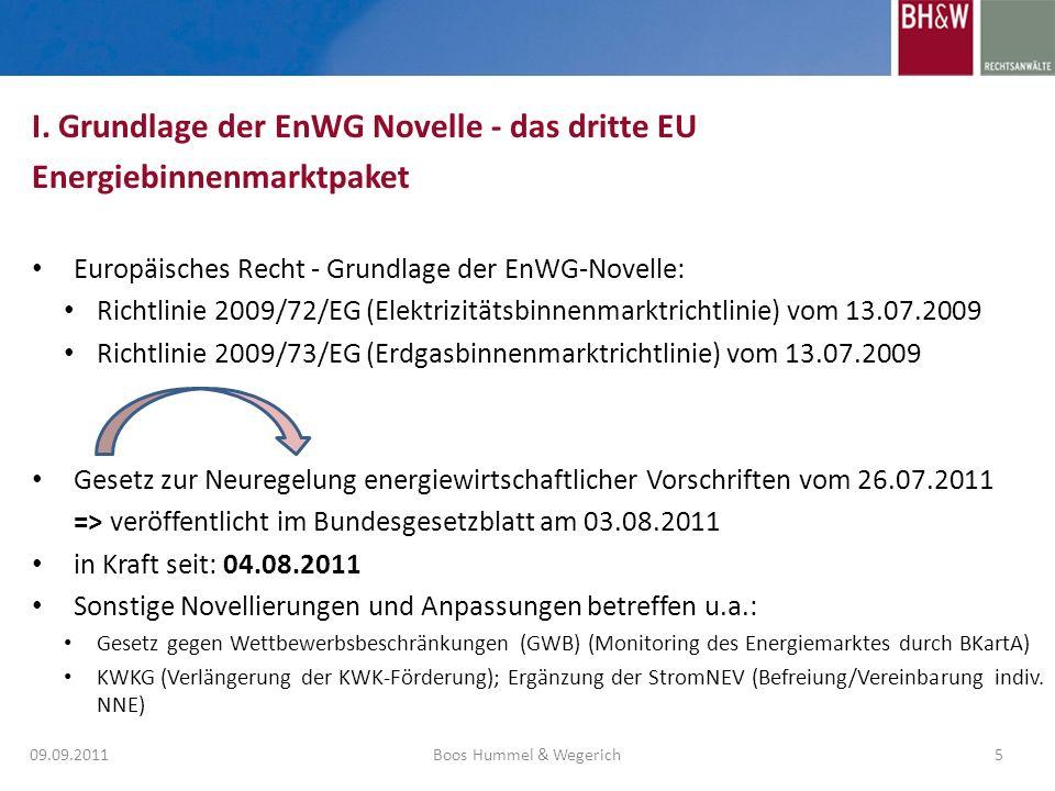 I. Grundlage der EnWG Novelle - das dritte EU Energiebinnenmarktpaket