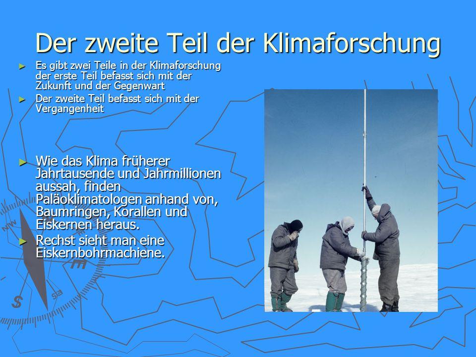 Der zweite Teil der Klimaforschung