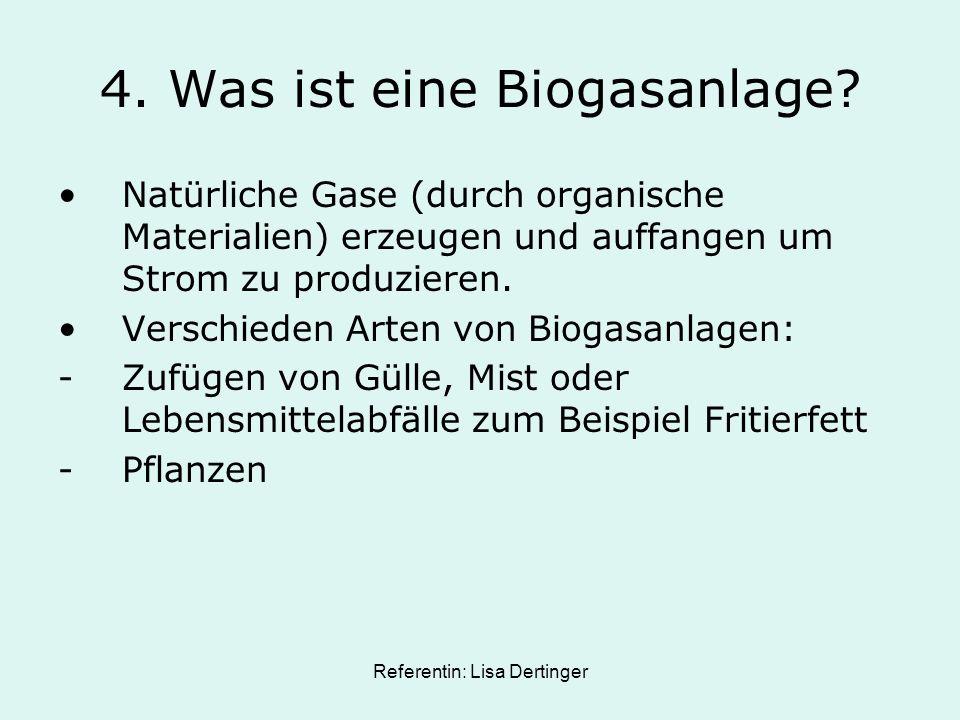 4. Was ist eine Biogasanlage