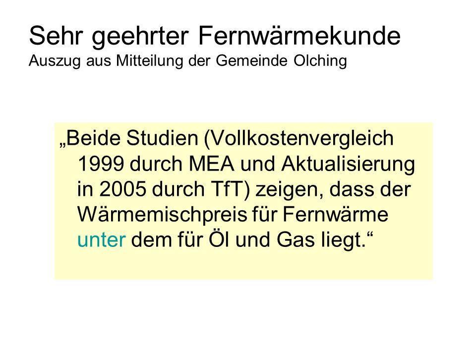 Sehr geehrter Fernwärmekunde Auszug aus Mitteilung der Gemeinde Olching