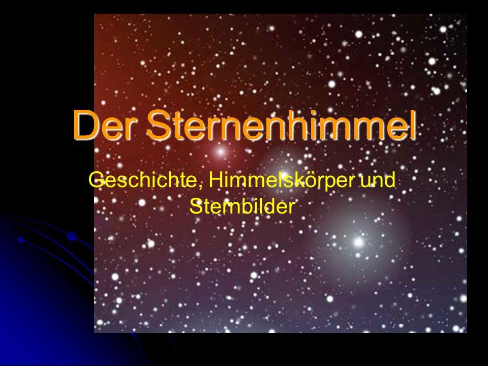 Geschichte, Himmelskörper und Sternbilder