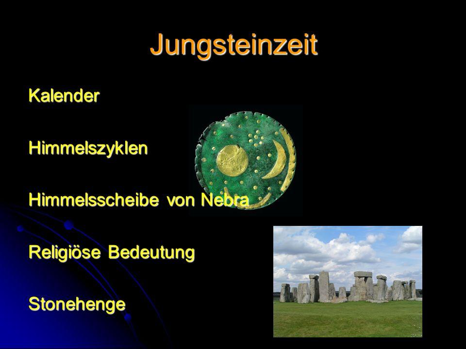 Jungsteinzeit Kalender Himmelszyklen Himmelsscheibe von Nebra