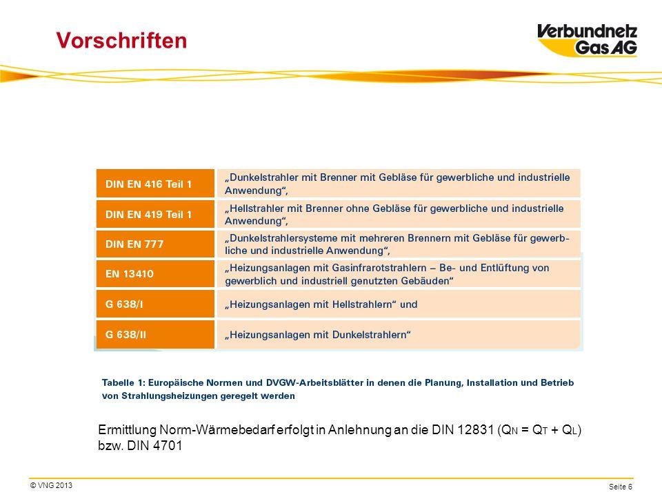 Vorschriften Ermittlung Norm-Wärmebedarf erfolgt in Anlehnung an die DIN 12831 (QN = QT + QL) bzw.