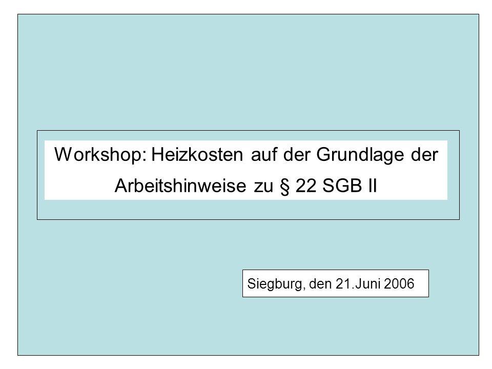 Workshop: Heizkosten auf der Grundlage der Arbeitshinweise zu § 22 SGB II