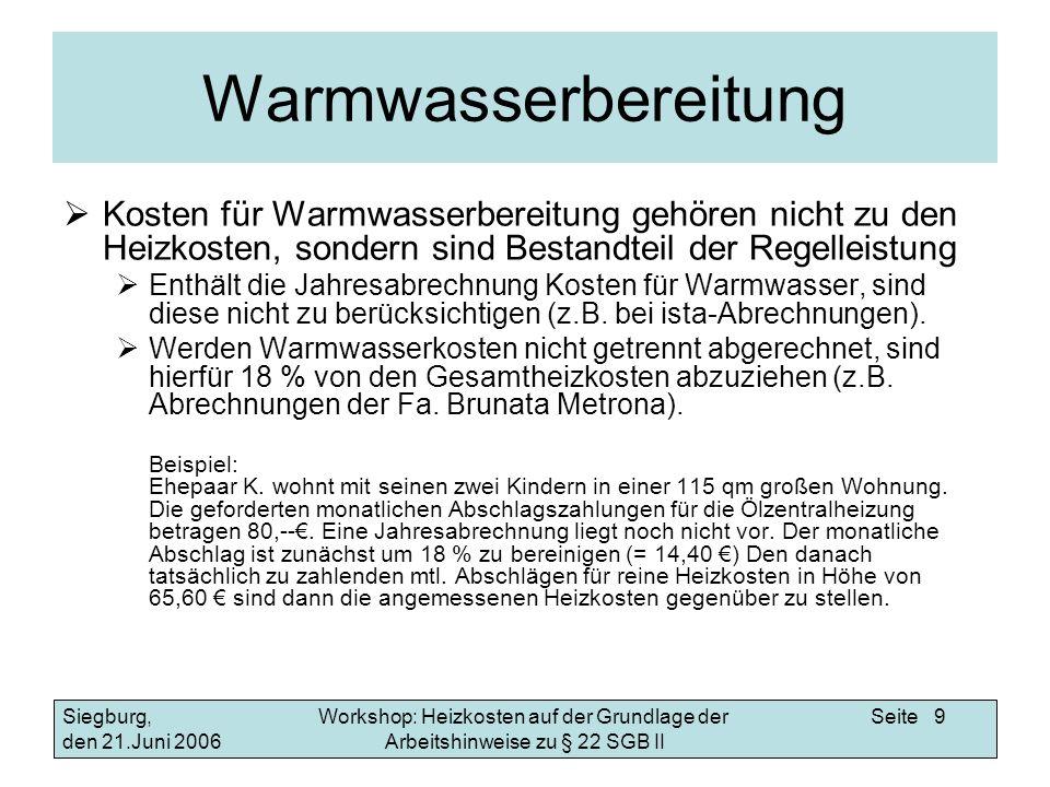 Warmwasserbereitung Kosten für Warmwasserbereitung gehören nicht zu den Heizkosten, sondern sind Bestandteil der Regelleistung.