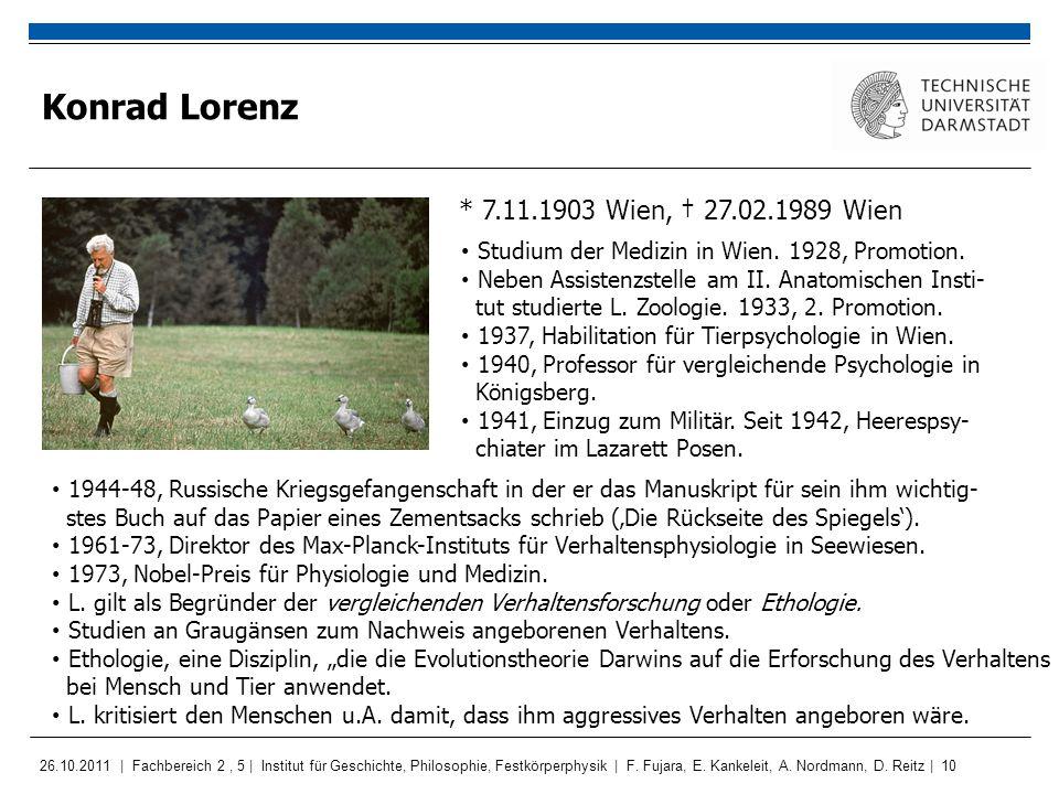 Konrad Lorenz * 7.11.1903 Wien, † 27.02.1989 Wien