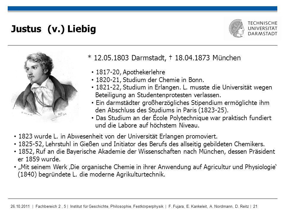 Justus (v.) Liebig * 12.05.1803 Darmstadt, † 18.04.1873 München