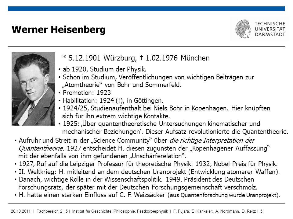 Werner Heisenberg * 5.12.1901 Würzburg, † 1.02.1976 München