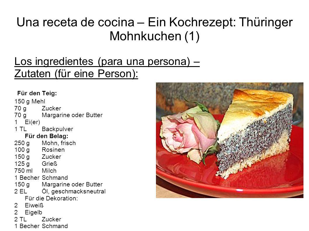 Una receta de cocina – Ein Kochrezept: Thüringer Mohnkuchen (1)