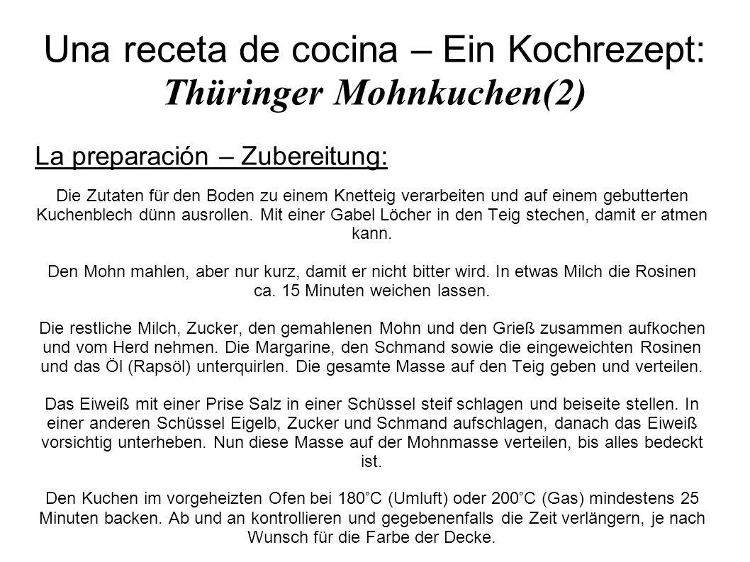 Una receta de cocina – Ein Kochrezept: Thüringer Mohnkuchen(2)