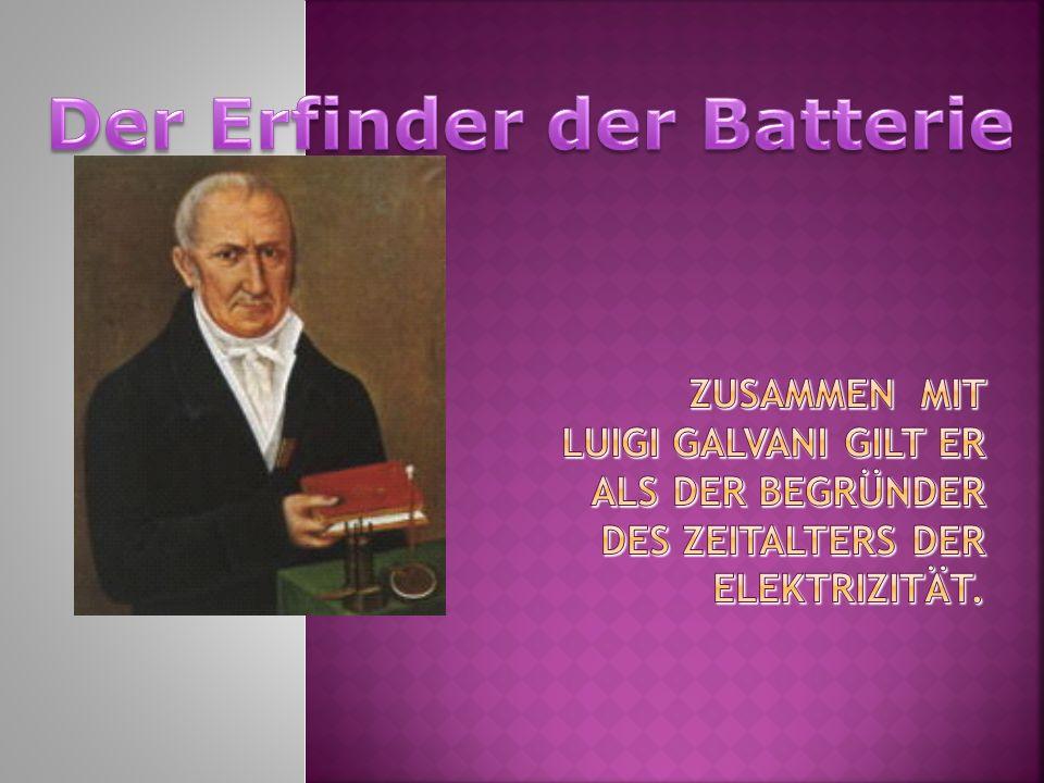 Der Erfinder der Batterie