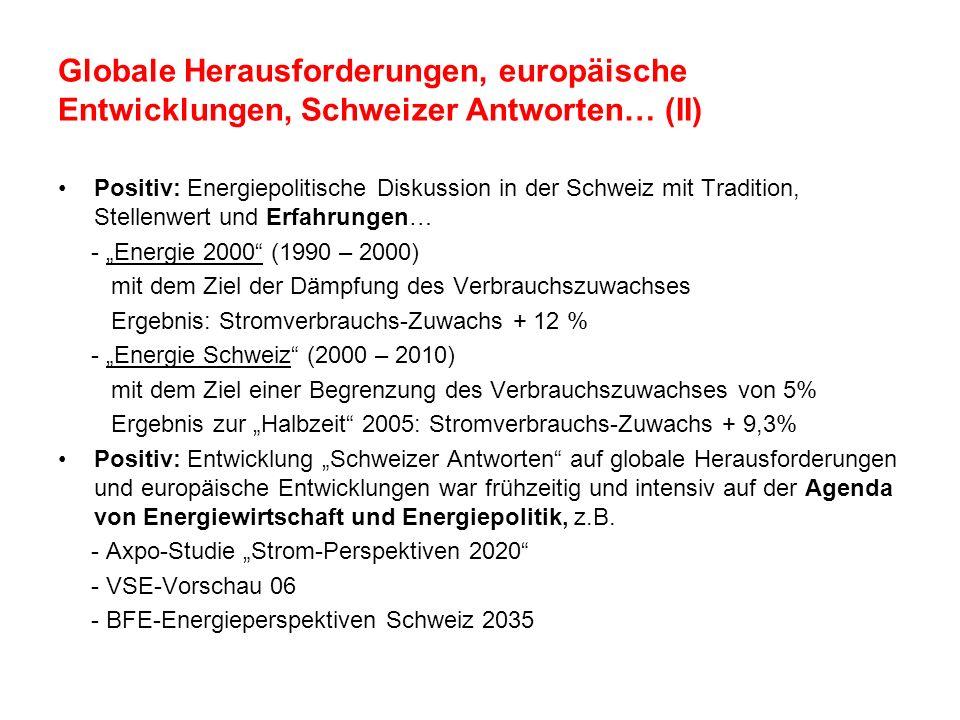 Globale Herausforderungen, europäische Entwicklungen, Schweizer Antworten… (II)
