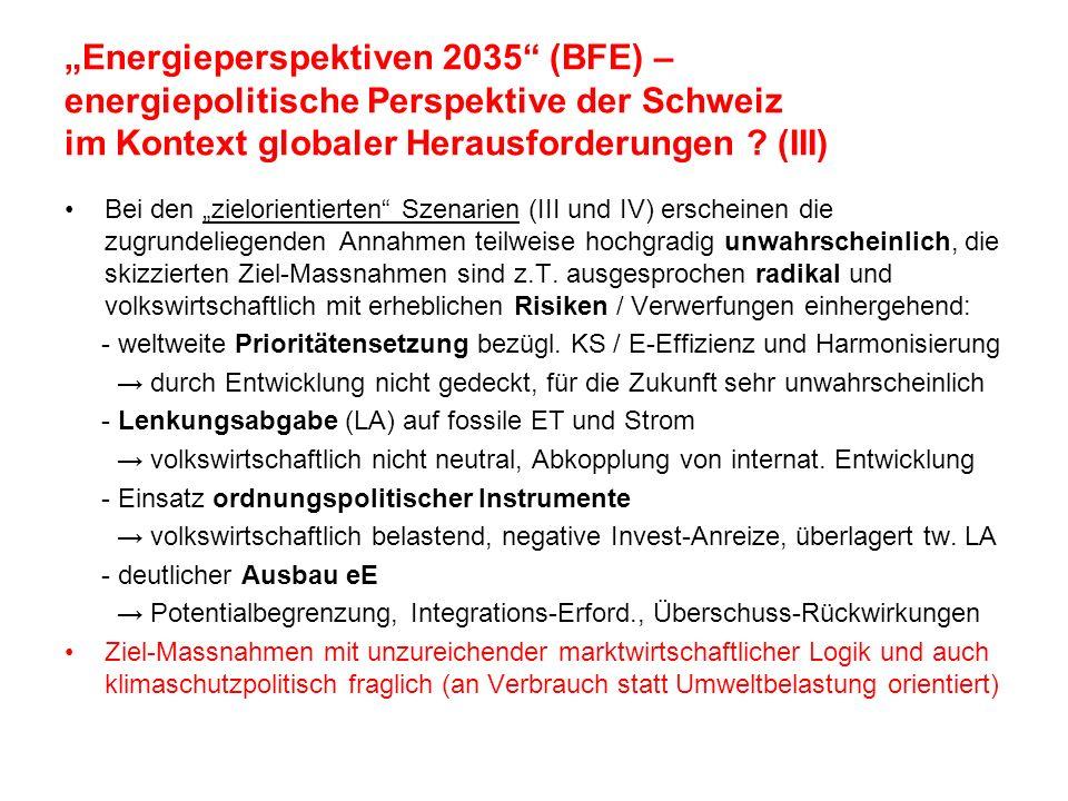 """""""Energieperspektiven 2035 (BFE) – energiepolitische Perspektive der Schweiz im Kontext globaler Herausforderungen (III)"""