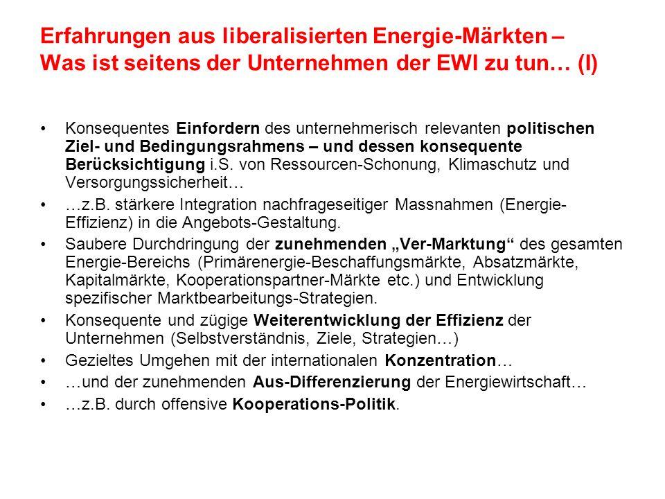 Erfahrungen aus liberalisierten Energie-Märkten – Was ist seitens der Unternehmen der EWI zu tun… (I)