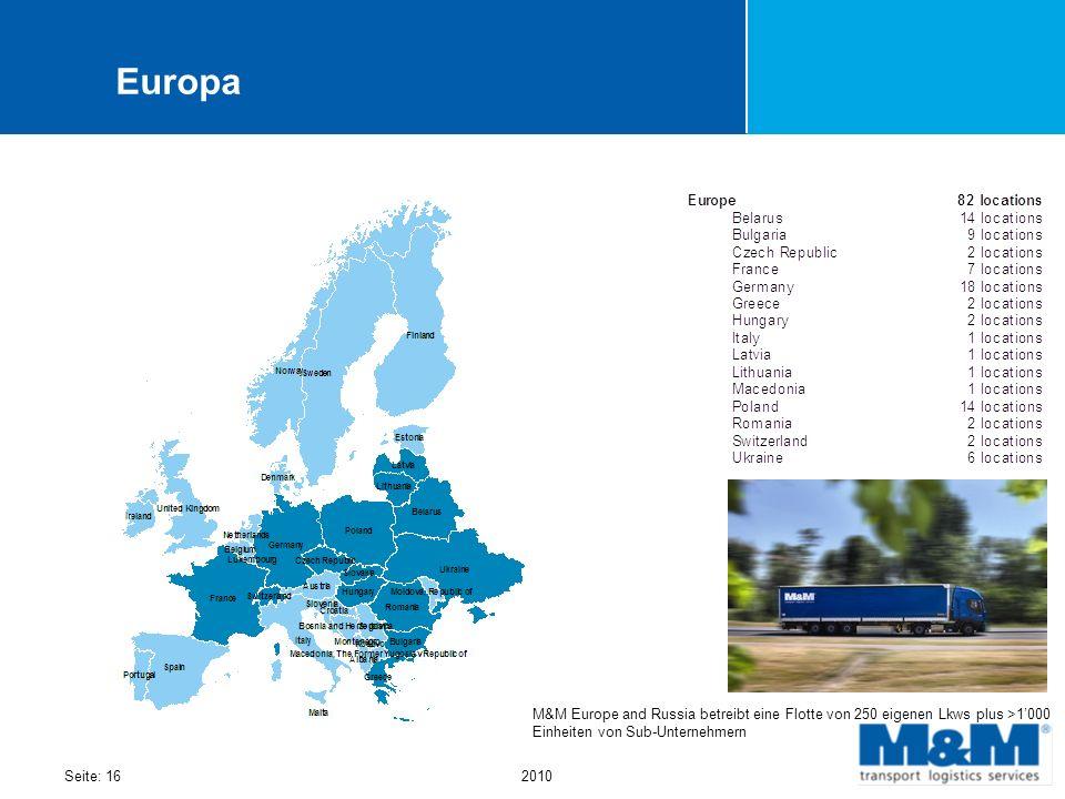 Europa M&M Europe and Russia betreibt eine Flotte von 250 eigenen Lkws plus >1'000 Einheiten von Sub-Unternehmern.