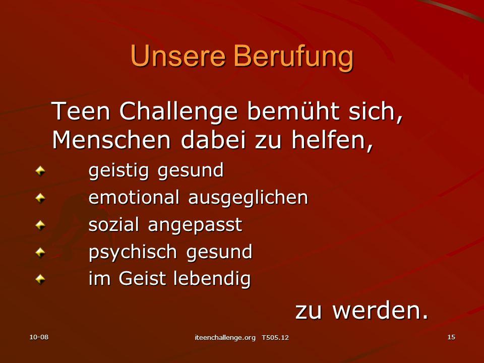 Unsere Berufung Teen Challenge bemüht sich, Menschen dabei zu helfen,