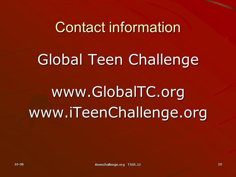 Global Teen Challenge www.GlobalTC.org www.iTeenChallenge.org