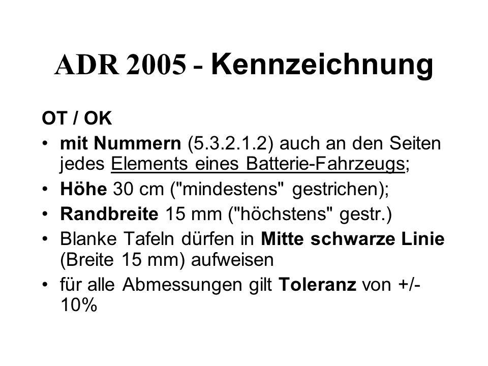 ADR 2005 - Kennzeichnung OT / OK