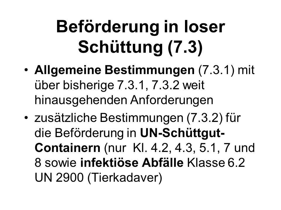 Beförderung in loser Schüttung (7.3)