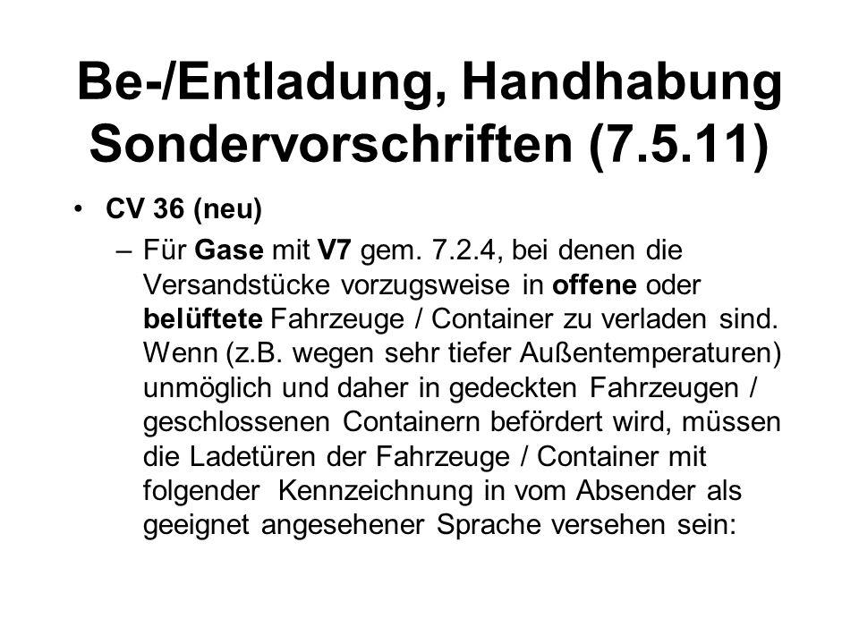 Be-/Entladung, Handhabung Sondervorschriften (7.5.11)