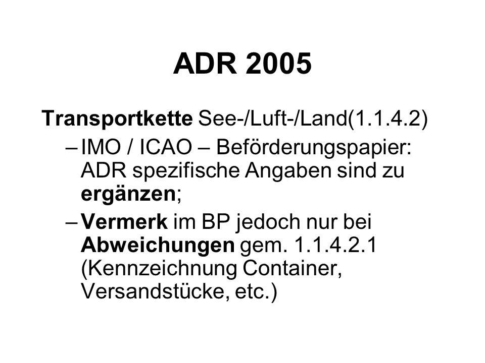 ADR 2005 Transportkette See-/Luft-/Land(1.1.4.2)