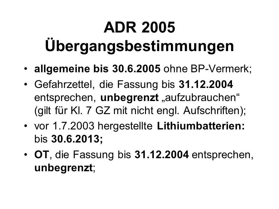 ADR 2005 Übergangsbestimmungen