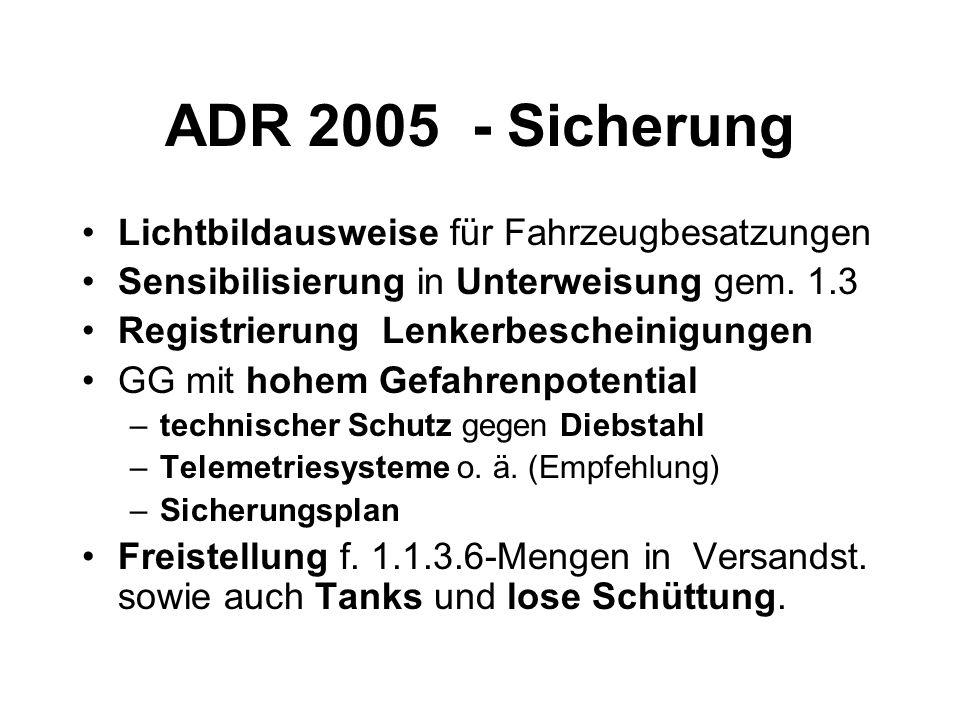 ADR 2005 - Sicherung Lichtbildausweise für Fahrzeugbesatzungen