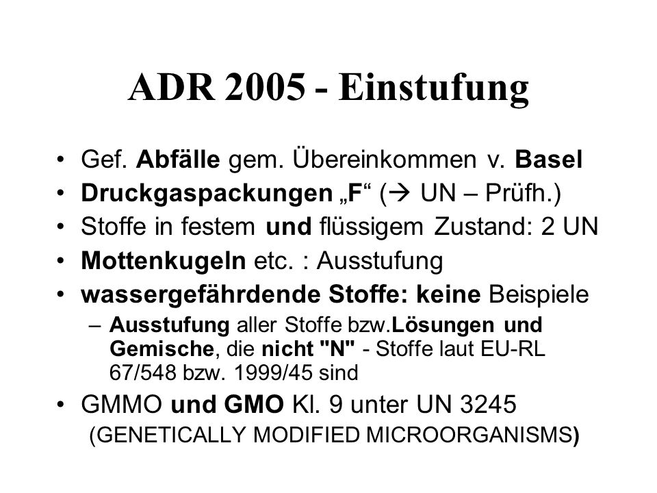 ADR 2005 - Einstufung Gef. Abfälle gem. Übereinkommen v. Basel