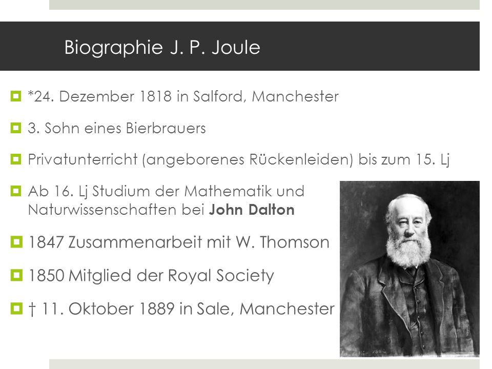 Biographie J. P. Joule 1847 Zusammenarbeit mit W. Thomson
