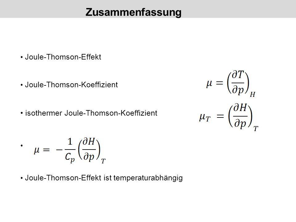 Zusammenfassung isothermer Joule-Thomson-Koeffizient