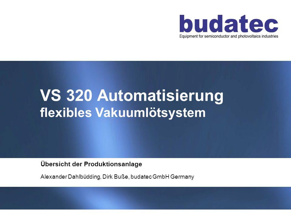 VS 320 Automatisierung flexibles Vakuumlötsystem
