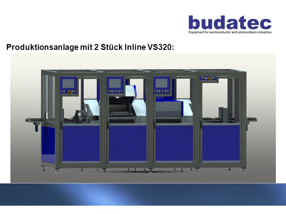 Produktionsanlage mit 2 Stück Inline VS320: