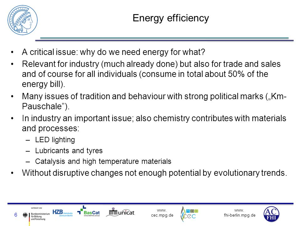 Energy efficiency A critical issue: why do we need energy for what