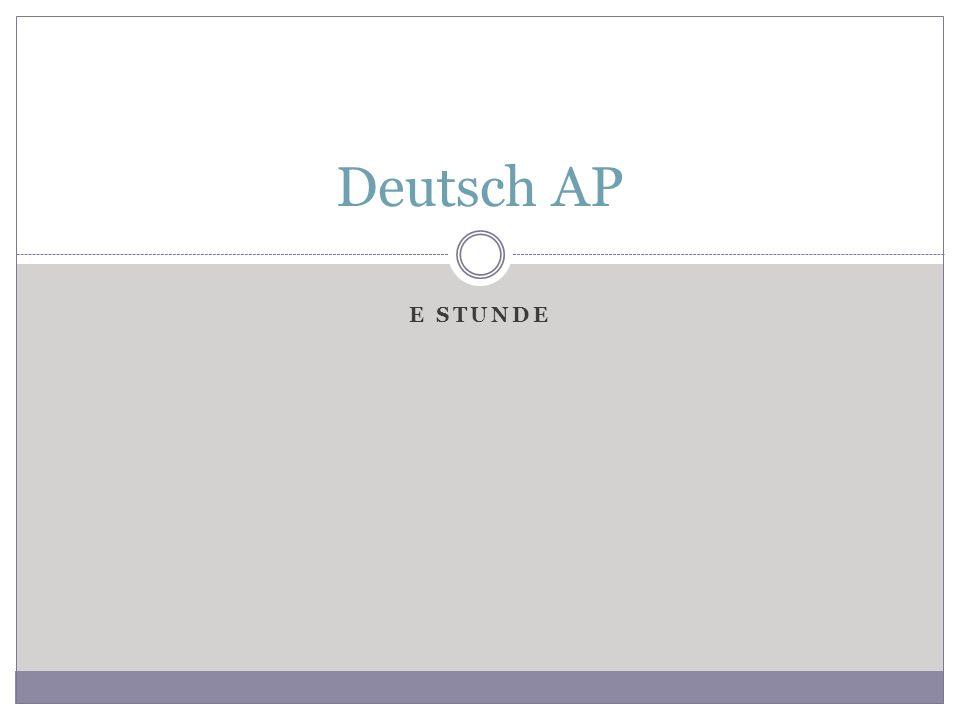 Deutsch AP E Stunde