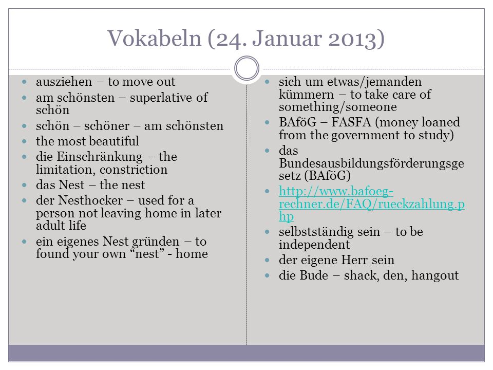 Vokabeln (24. Januar 2013) ausziehen – to move out