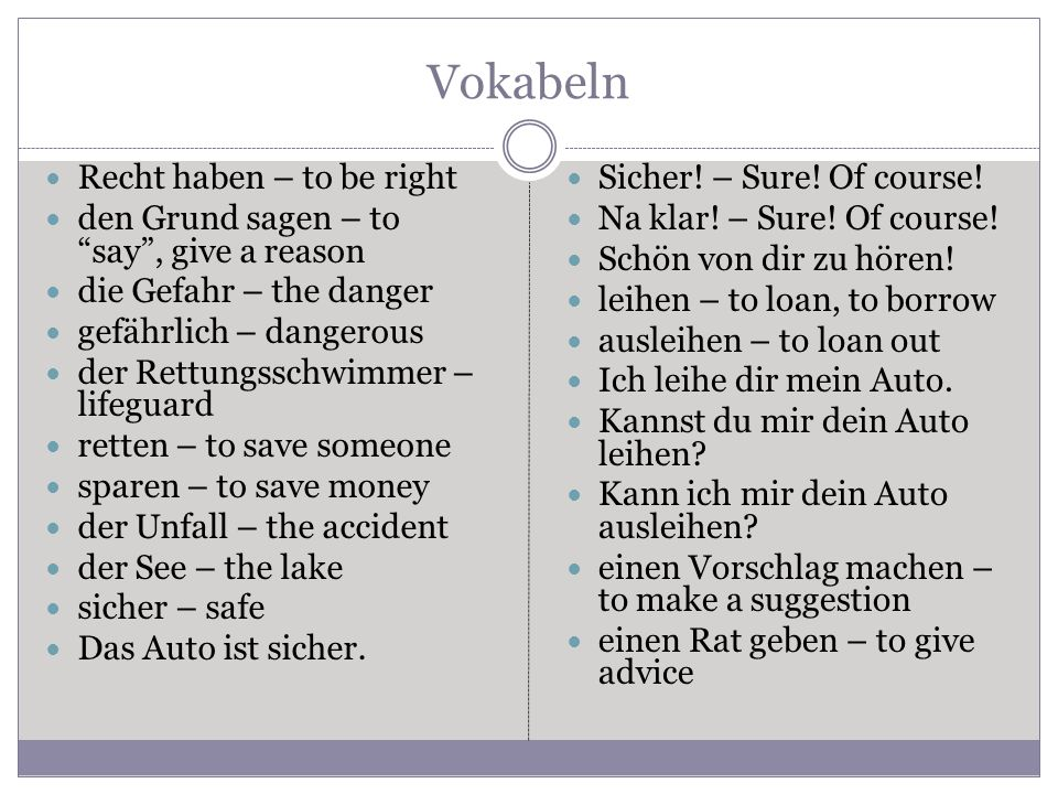 Vokabeln Recht haben – to be right