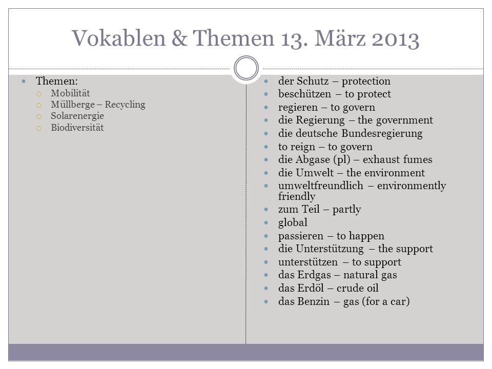 Vokablen & Themen 13. März 2013 Themen: der Schutz – protection
