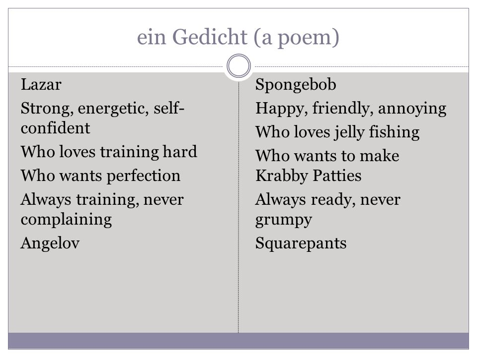 ein Gedicht (a poem) Lazar Strong, energetic, self-confident