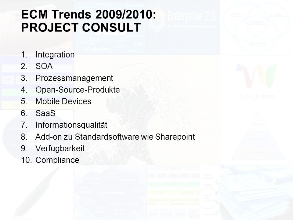 ECM Trends 2009/2010: PROJECT CONSULT