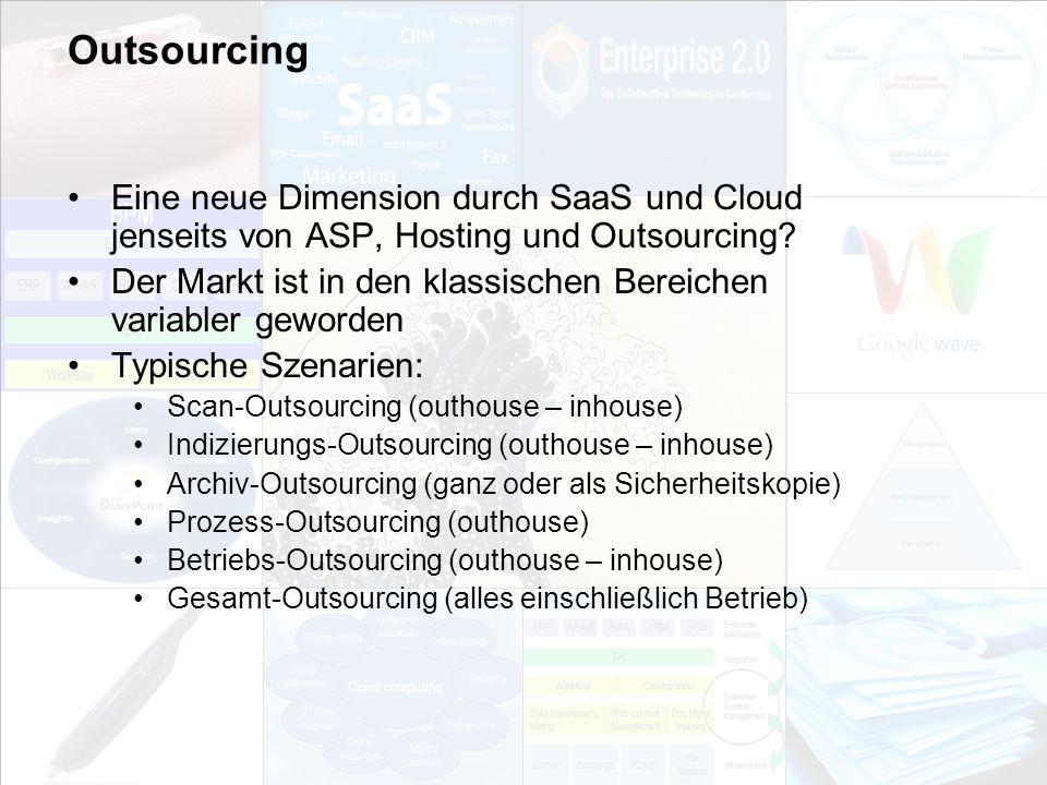 Outsourcing Eine neue Dimension durch SaaS und Cloud jenseits von ASP, Hosting und Outsourcing