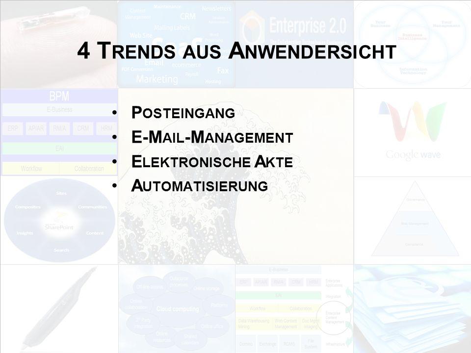 4 Trends aus Anwendersicht