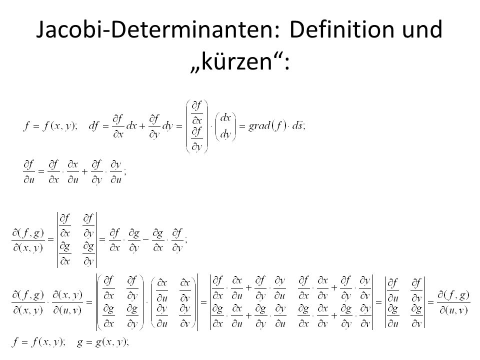 "Jacobi-Determinanten: Definition und ""kürzen :"