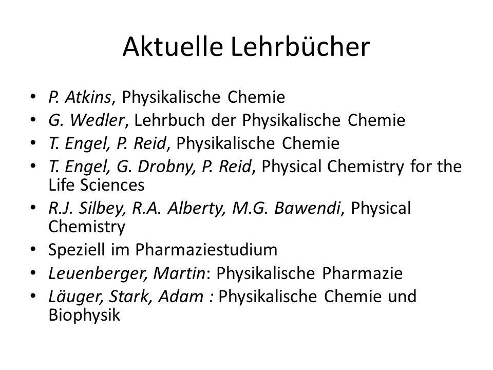 Aktuelle Lehrbücher P. Atkins, Physikalische Chemie