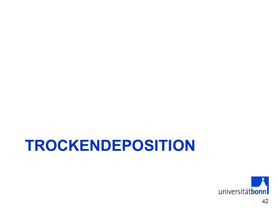 TROCKENDeposition