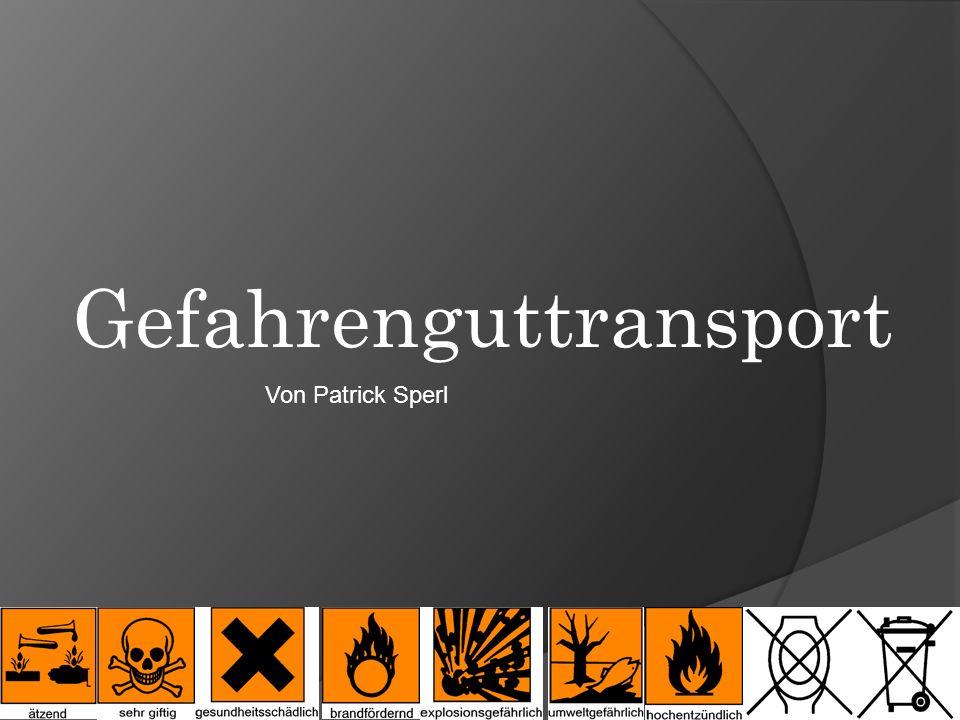 Gefahrenguttransport